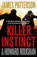 Killer instinct by James Patterson & Howard Roughan.