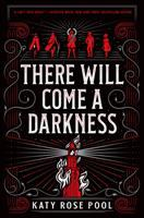 There will come a darkness Book cover