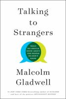 Talking to strangers : what we should know about the people we don't know Book cover
