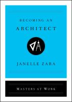 Becoming an architect by Janelle Zara.