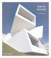 White houses by Philip Jodidio.