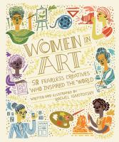 Women in art : 50 fearless creatives who inspired the world Book cover