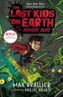The last kids on Earth and the midnight blade Book cover