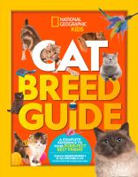 Cat breed guide : a complete reference to your purr-fect best friend Book cover