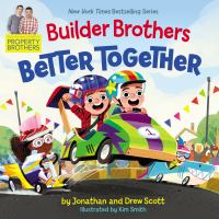 Builder brothers : better together Book cover