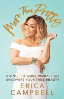 More than pretty : doing the soul work that uncovers your true beauty Book cover