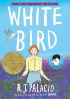 White bird : a Wonder story  Cover Image
