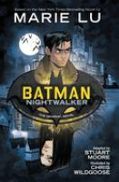 Batman : Nightwalker Book cover