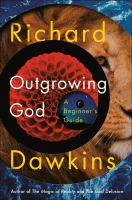 Outgrowing God : a beginner's guide  Cover Image