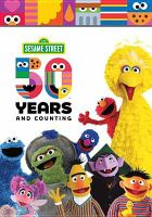 Sesame Street. 50 years and counting. Cover Image