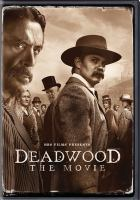 Go to record Deadwood : the movie