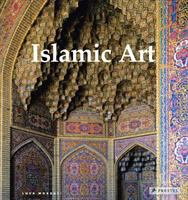 Islamic art by Luca Mozzati ; translation from the Italian D. Radzinowicz [and four others].