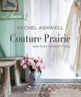Rachel Ashwell couture prairie by Rachel Ashwell.