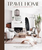 Travel home : design with a global spirit  Cover Image