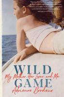 Wild game by Adrienne Brodeur.