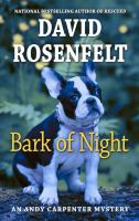 Bark of night by David Rosenfelt.