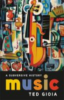 Music : a subversive history Book cover