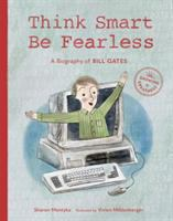 Think smart, be fearless by Sharon Mentyka ; illustrated by Vivien Mildenberger.