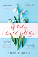 If only I could tell you : a novel  Cover Image