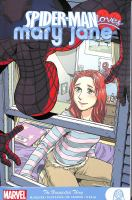 Spider-Man loves Mary Jane. The unexpected thing Book cover