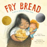 Fry bread : a Native American family story  Cover Image
