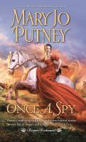 Once a spy by Mary Jo Putney.
