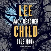 Blue moon by Lee Child.
