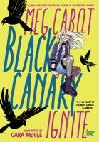 Black Canary : ignite Book cover