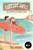 Surfside girls : the secret of Danger Point Book cover