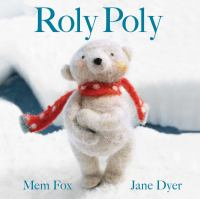 Roly Poly by Mem Fox, Jane Dyer.