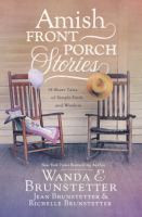 Amish front porch stories : 18 short tales of simple faith and wisdom Book cover