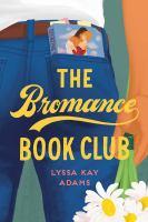 The bromance book club Book cover