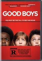 Good boys by Universal Pictures presents in association with Good Universe, a Point Grey production ; written by Lee Eisenberg & Gene Stupnitsky ; directed by Gene Stupnitsky.