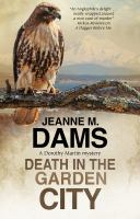 Death in the Garden City by Jeanne M. Dams.