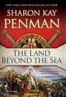 The land beyond the sea by Sharon Kay Penman.