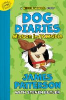 Mission impawsible by James Patterson with Steven Butler ; illustrated by Richard Watson.