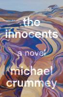 The innocents by Michael Crummey.