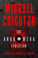 The Andromeda evolution by a novel by Daniel H. Wilson.