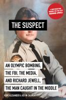 The suspect by Kent Alexander & Kevin Salwen.