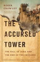 The accursed tower by Roger Crowley.