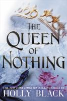 The queen of nothing by Holly Black ; illustrations by Kathleen Jennings.