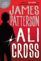Ali Cross by James Patterson.