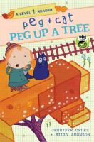 Peg up a tree by Jennifer Oxley + Billy Aronson.
