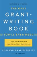 The only grant-writing book you'll ever need Book cover