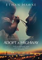 Adopt a highway by Blumhouse presents in association with Tang Media Partners ; an Under the Influence production ; a Divide/Conquer production ; a film by Logan Marshall-Green ; produced by Jason Blum, Ethan Hawke, Ryan Hawke, Greg Gilreath, Adam Hendricks, John Lang ; written and directed by Logan Marshall-Green.