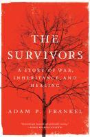 The survivors by Adam P. Frankel.