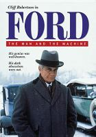 Go to record Ford : the man & the machine