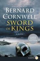 Sword of kings by Bernard Cornwell.