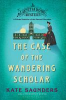 Laetitia Rodd and the case of the wandering scholar by Kate Saunders.