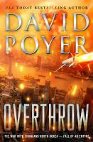 Overthrow by David Poyer.